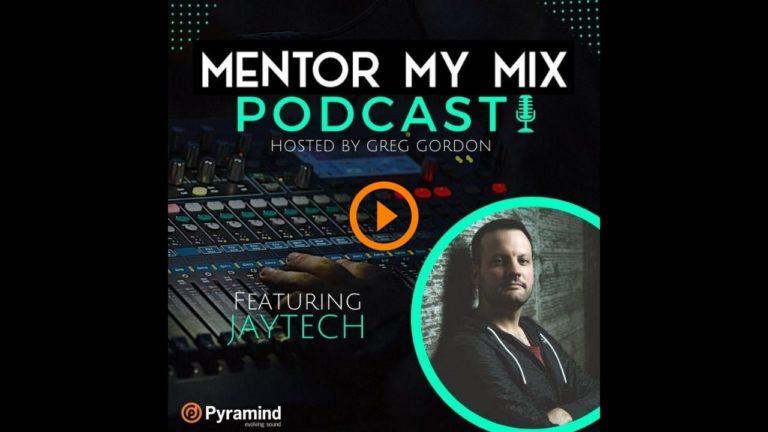 Mentor My Mix Podcast - Jaytech Thumbnail