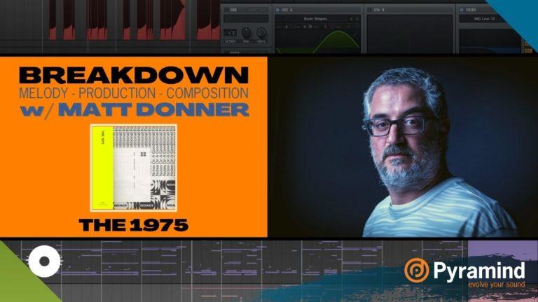 Matt Donner Breakdown The 1975