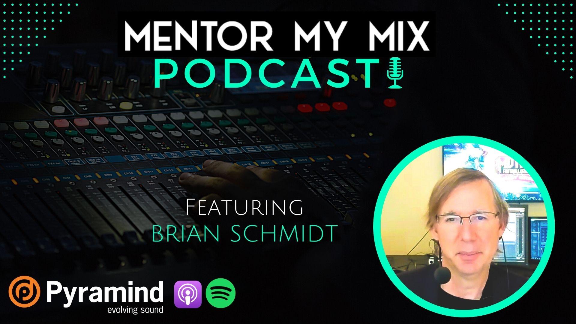 Brian Schmidt - GANG - Mentor My Mix